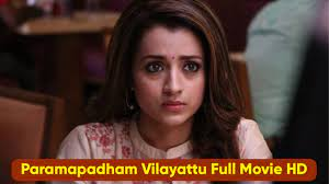Paramapadham Vilayattu Full Movie Download Filmyzilla, TamilRockers, Movierulz, Mp4moviez, MoviesFlix