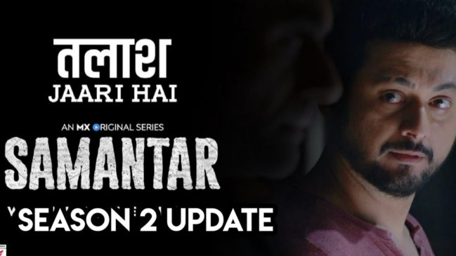 Samantar Season 2: MX player release date, cast, story and expected plot