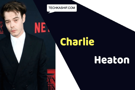 Charlie Heaton (Actor) Height, Weight, Age, Affairs, Biography & More