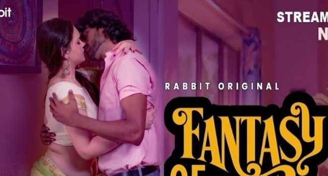 Fantasy Web Series (2021) Rabbit Movies: Cast, Watch Online, Release Date, All Episodes, Real Names