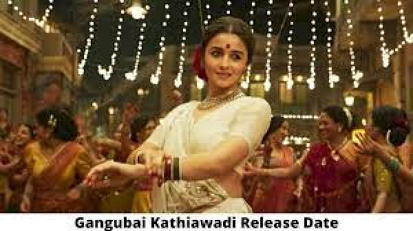 Gangubai Kathiawadi Movie Release Date and Time 2021, Countdown, Cast, Trailer, and More!