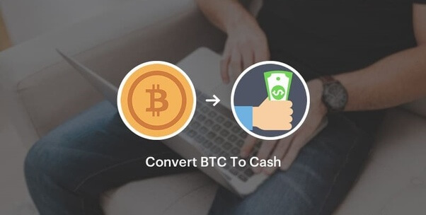 How to Convert Bitcoin to Cash in 2021