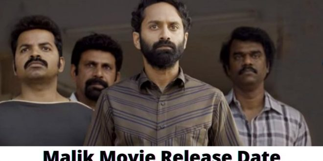 Malik Movie Release Date and Time 2021, Countdown, Cast, Trailer, and More! - Filmywap 2021: Filmywap Bollywood Movies, Filmywap Latest News   Filmywap