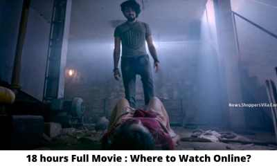 18 hours full movie: where to watch online for free?  – Filmywap 2021: Filmywap Bollywood, Punjabi, South, Hollywood Movies, Filmywap Latest News