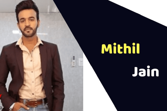 Mithil Jain (Actor) Height, Weight, Age, Affairs, Biography & More