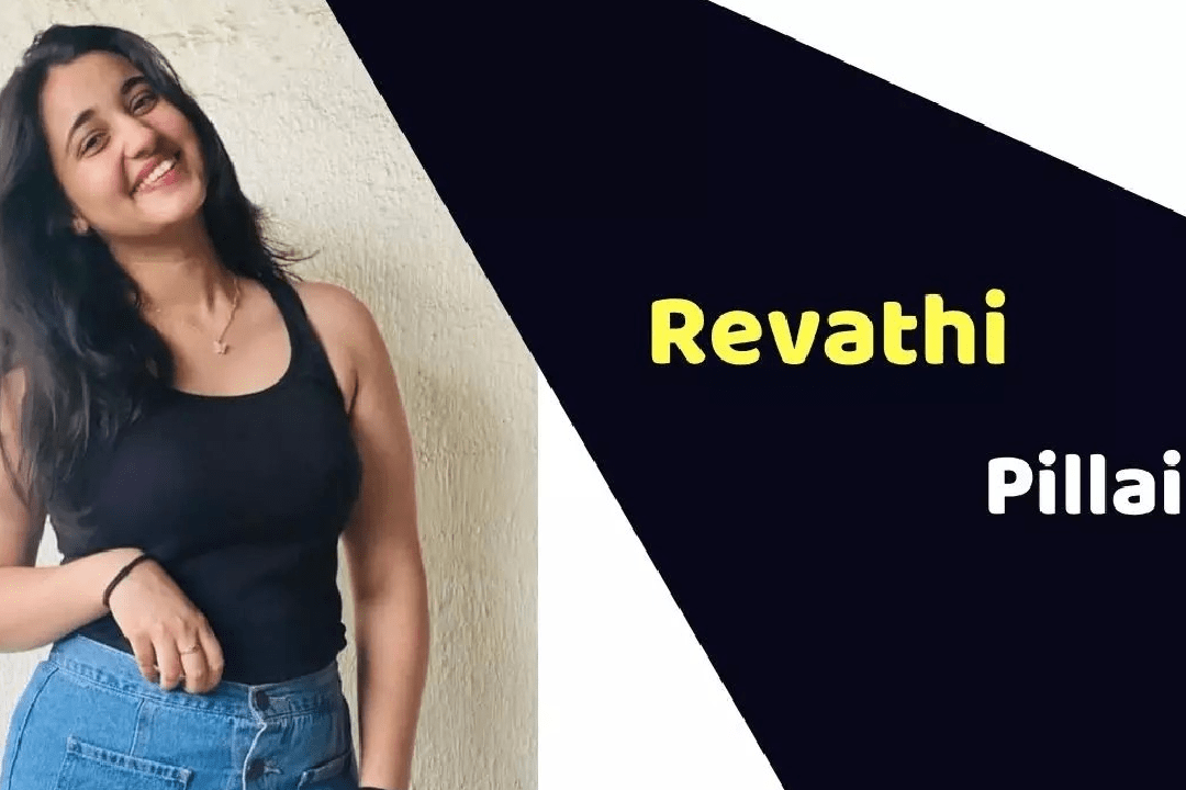 Revathi Pillai (Actress) Height, Weight, Age, Affairs, Biography & More