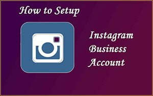 How to Create Business Account on Instagram with Few Steps 1