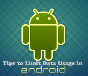 how to limit data usage in android devices