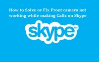 How to fix front camera not working in Skype call for android and Xiaomi smartphones