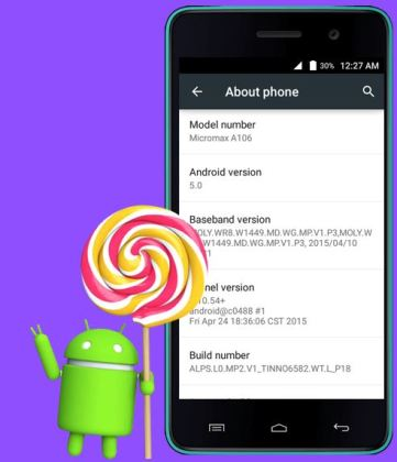 Android lollipop 5.0 update ready for installation in micromax unite 2 a106