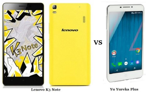Differences and comparison between Yu Yureka plus and lenovo k3 note