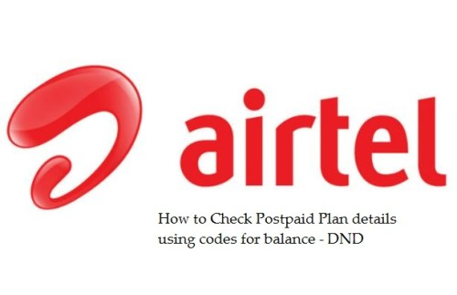 how-to-check-airtel-postpaid-plan-balance-unbilled-amount-codes-and-dnd