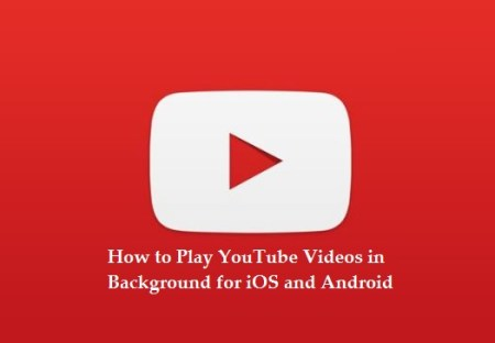 How to Play Youtube videos in background for iOS and Android even when phone is locked