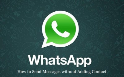how to send message on whatsapp without adding contact