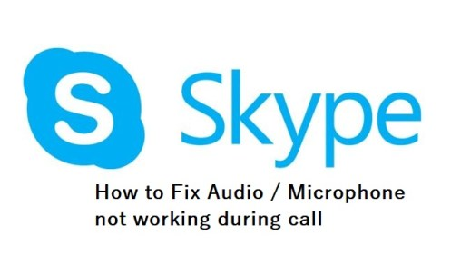 How to Fix Skype Audio and Microphone not working in Windows 10