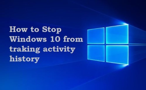 How to stop windows 10 from sending activity history to Microsoft