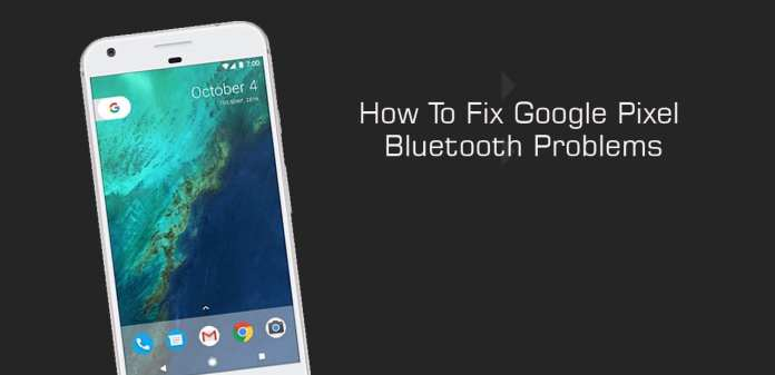 How To Fix Google Pixel Bluetooth Problems 1