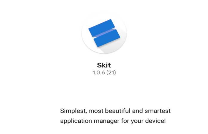 Skit A New Light Weight App Manager Launched on Play Store tech news