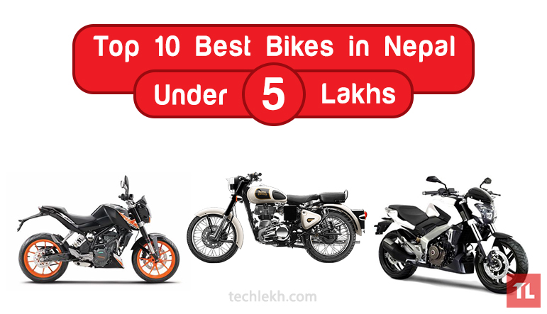 Top 10 Best Bikes Under 5 Lakhs in Nepal