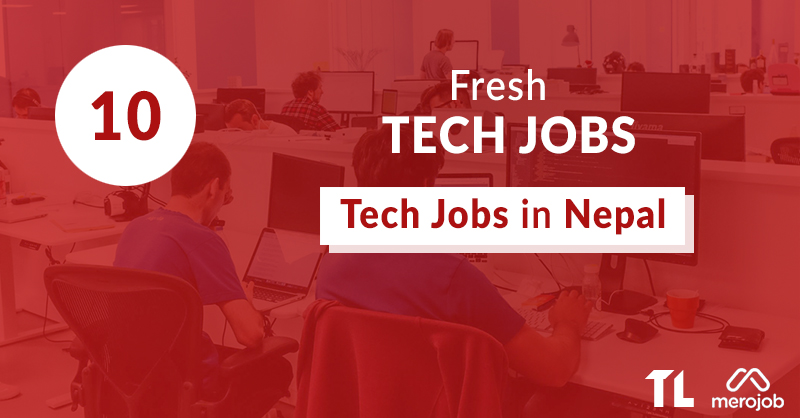10 Fresh Tech Jobs in Nepal This Week: April 2 – April 9