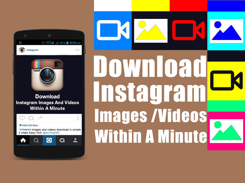 How To Download Instagram Images And Videos Within A Minute
