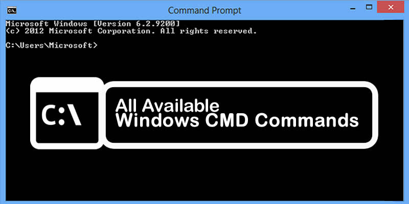 List Of All Available Windows CMD Commands