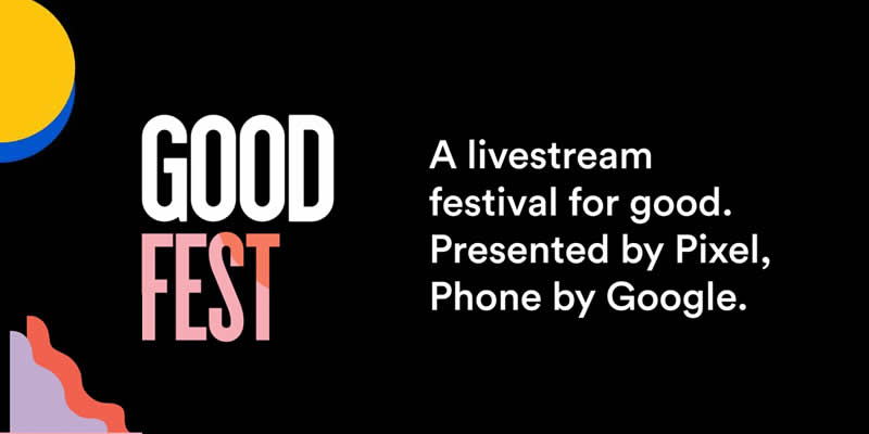 "Google Introducing Its Own ""First-Of-Its-Kind Livestream Festival"" — GOODFest"