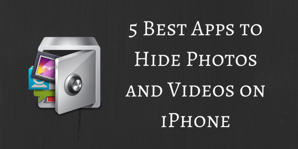 5 Best Free Apps to Hide Photos and Videos on iPhone