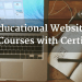 Best Educational Websites for Online Courses with Certificates