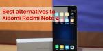 4 Best Alternatives to Xiaomi Redmi Note 4