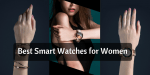 10 Best Smartwatches for Women in India – 2021