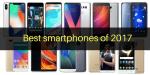 Best Smartphones of 2017 : Our Pick