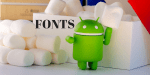 7 Best Font Changer Apps for Android