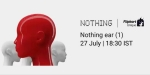 Nothing to launch its first product on July 27