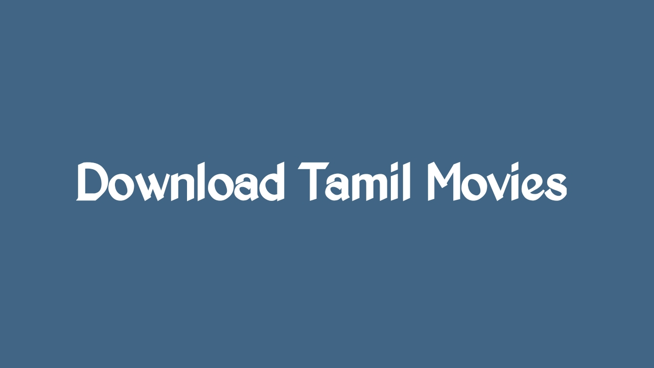 South tamil movies download
