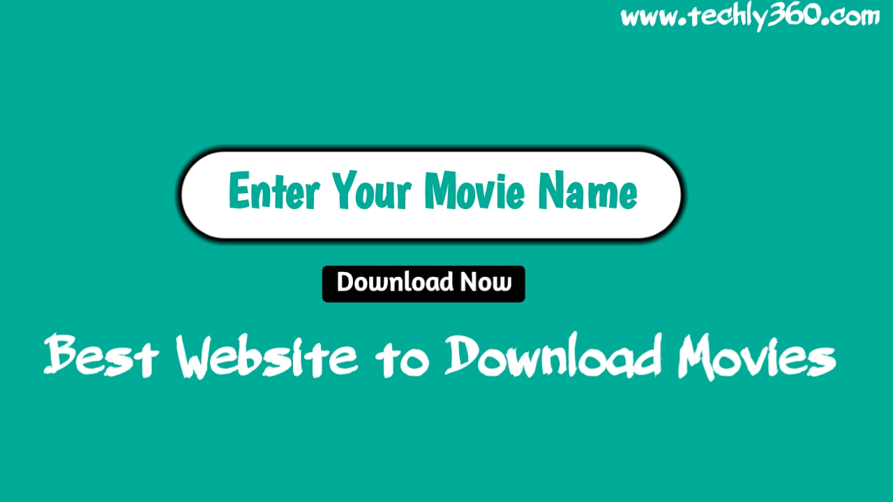 Best Website To Download Movies, Movies Downloading Website