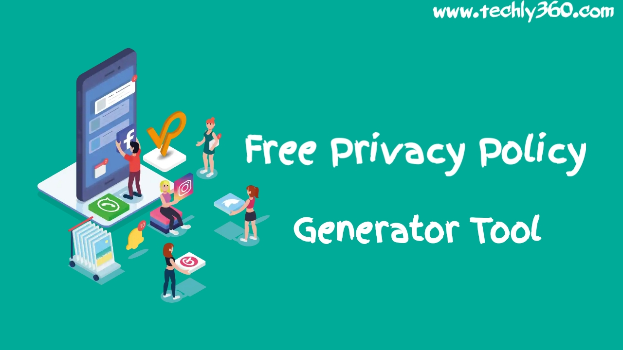 Free Privacy Policy Generator Tool, Privacy Policy Generator For Adsense, Privacy Policy Generator For Blogger, Create Privacy Policy Page