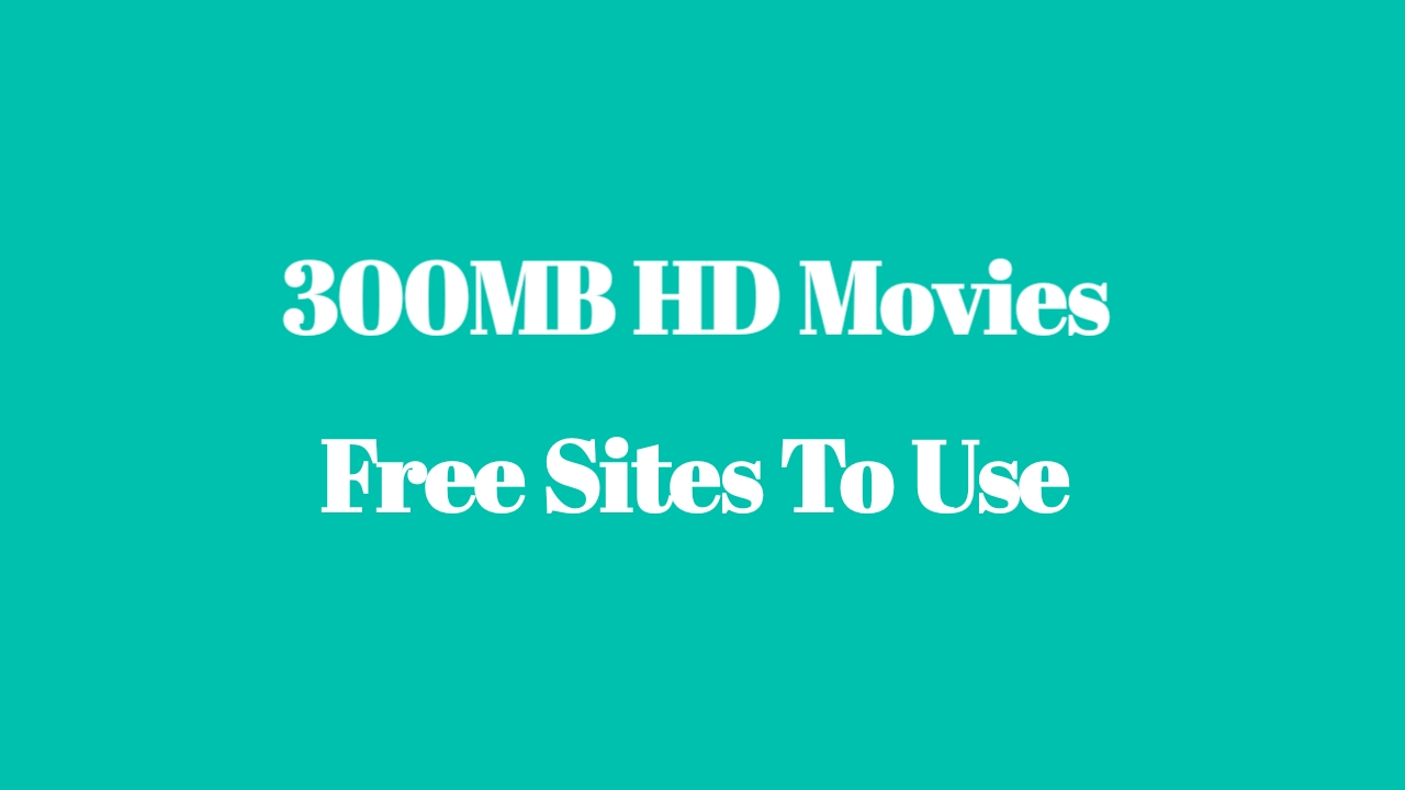 300mb Movies Download 300mbmovies In Download Hollywood Movies