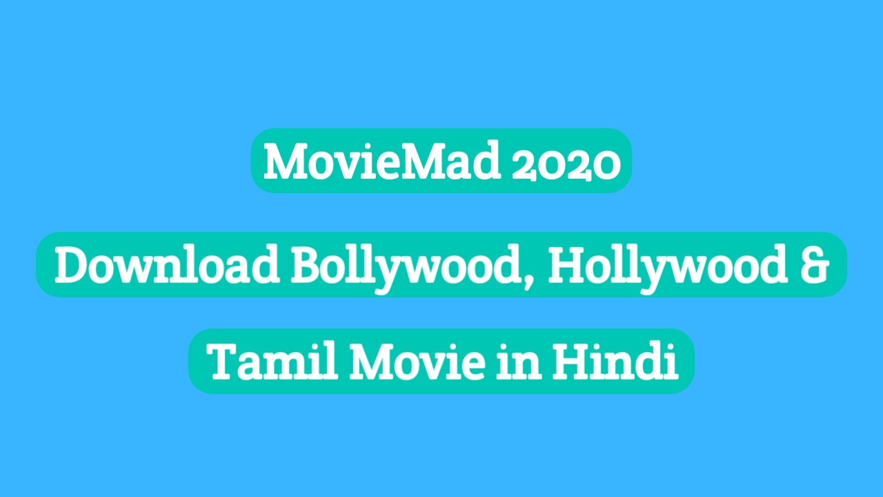 Moviemad New Links 2020, Moviemad App 2020, Moviemad Telugu 2020, Moviemad Hindi dubbed, Moviemad Marathi movie download