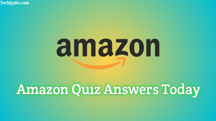 Amazon Quiz Answers Today, Today's Amazon Quiz Answers, Today's Amazon Quiz Answers in Hindi, amazon.in quiz answers today, amazon quiz answers win today