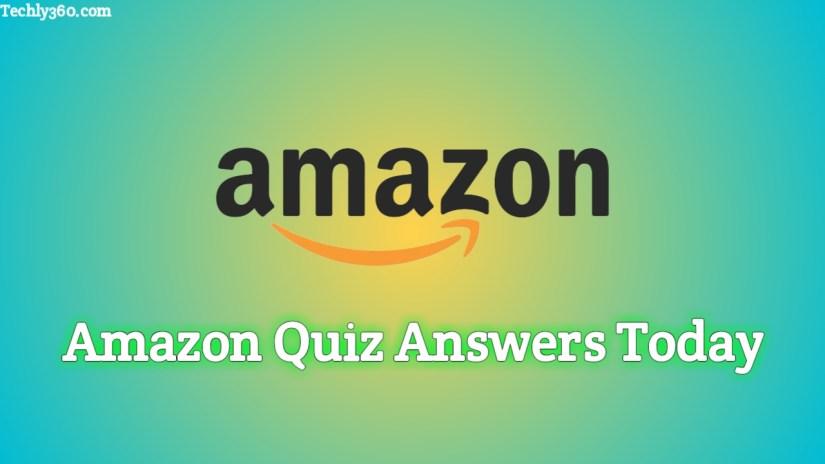 Amazon Quiz Answers Today, Today's Amazon Quiz Answers, Today's Amazon Quiz Answers in Hindi, amazon.in quiz answers today, amazon quiz answers win today