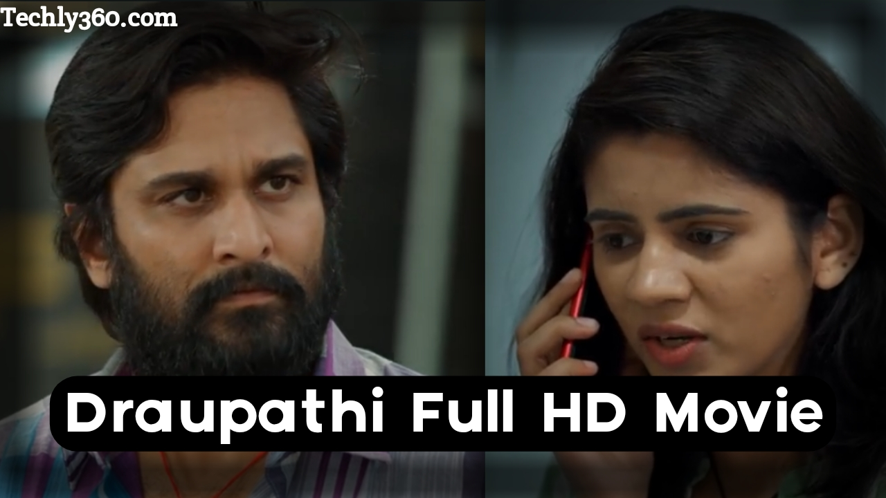 Draupathi Movie Download, Draupadi Tamil Movie Download Tamilrockers, Draupadi movie download in Hindi, Draupathi Tamil Movie Cast, tamilrockers.com 2020