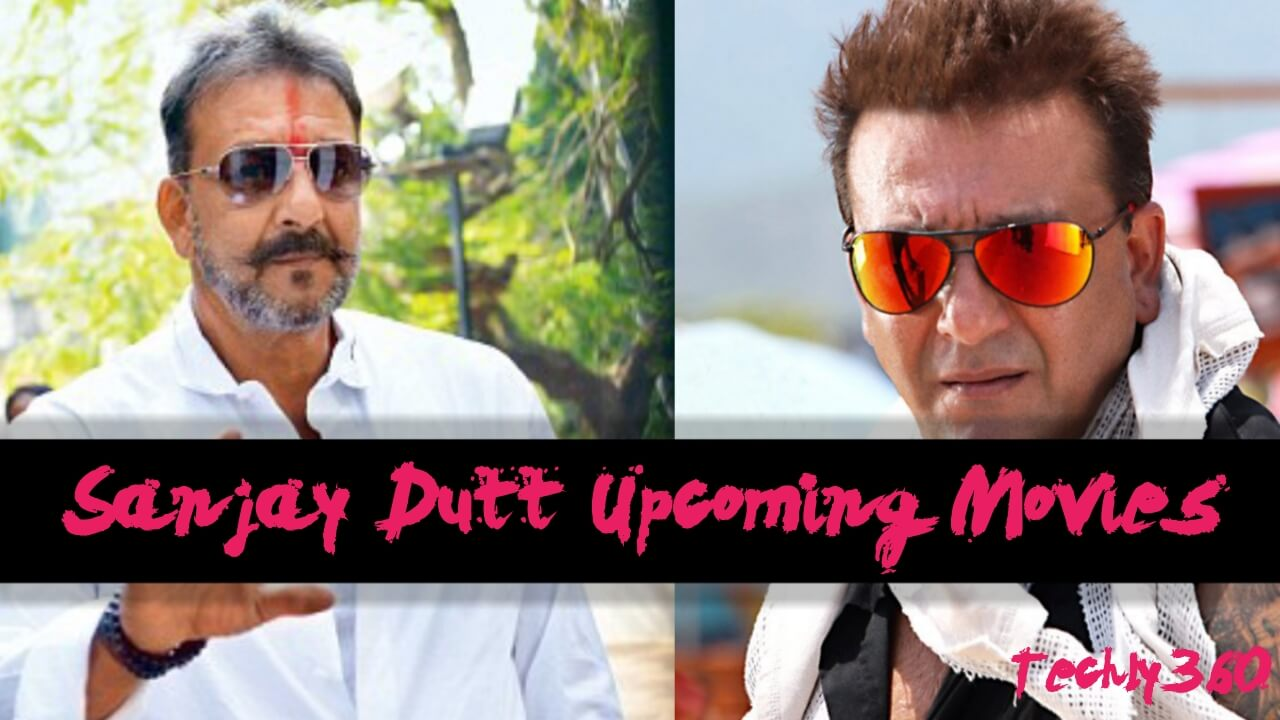 Sanjay Dutt Upcoming Movies List