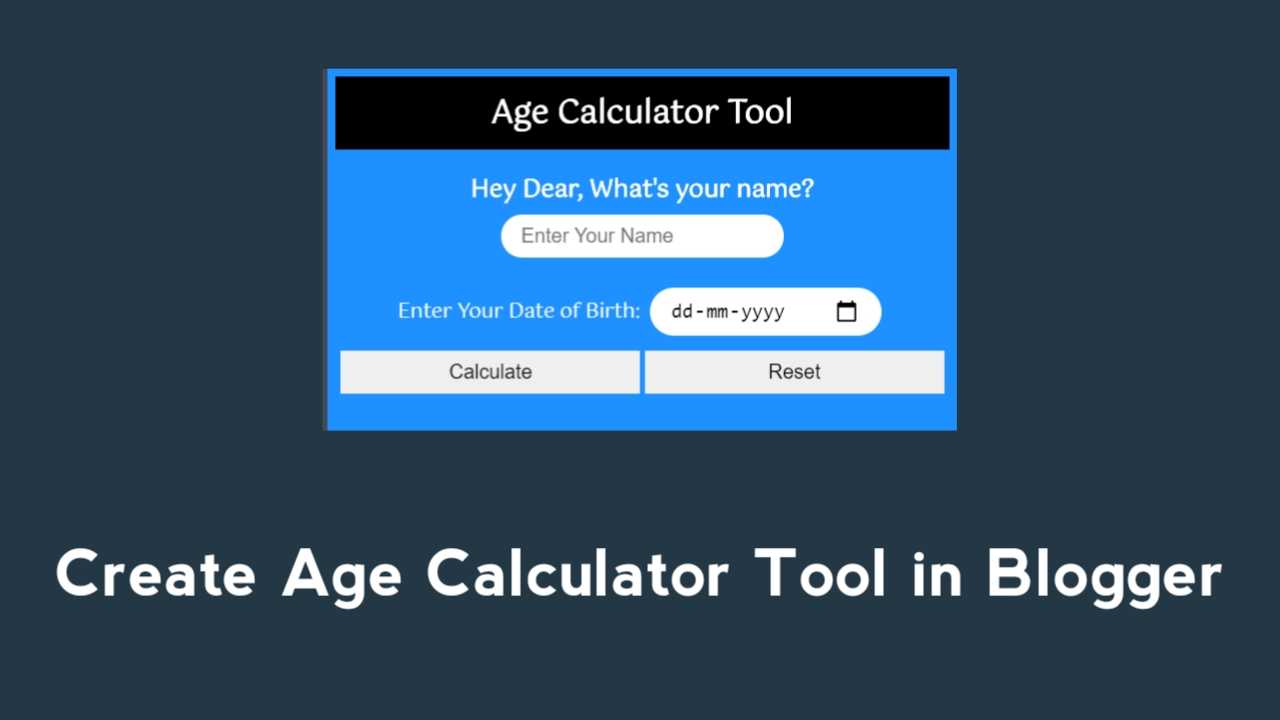 How to Create Age Calculator Tool in Blogger in Hindi