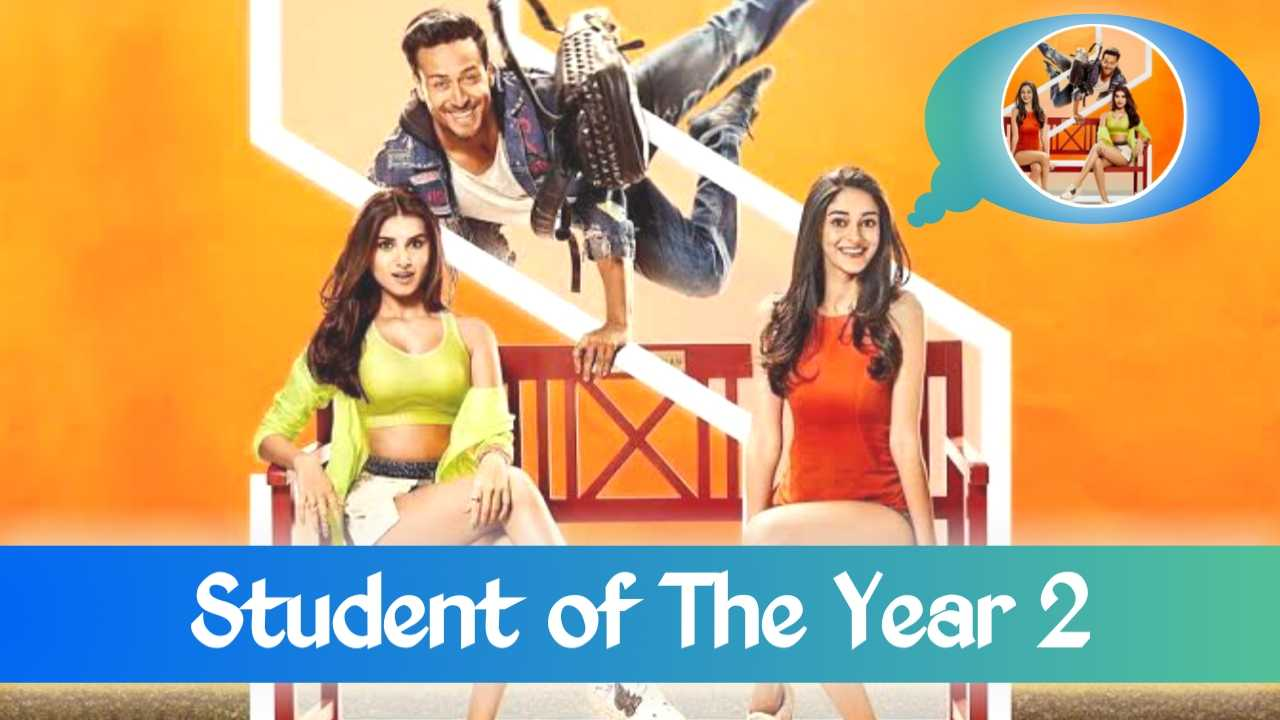 Student of The Year 2 Full Movie Download Filmywap, Student of The Year 2 HD Full Movie in Hindi, Student of The Year 2 Movie Download 480p, Student of The Year 2 Movie Download MP4, Student of The Year 2 Movie Download Tamilrockers