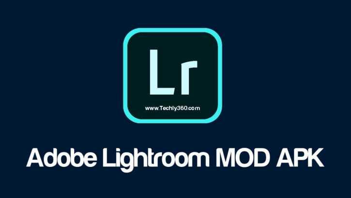 Adobe Lightroom MOD APK Download, Lightroom Premium MOD APK, Adobe Lightroom Premium Presets File