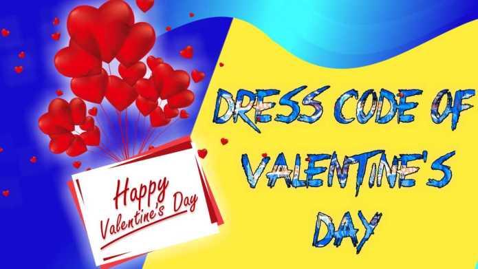 Valentine's Day Dress Code, Valentine's Day dress Colour Codes meaning, Valentines Day Dress Codes Meaning, 14th February Dress Color Code Weekly Lovers Day Dress Code