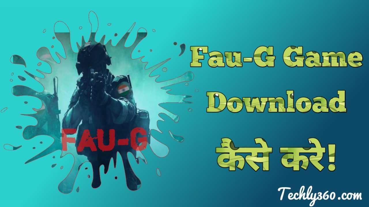 FauG Game Download कैसे करे?