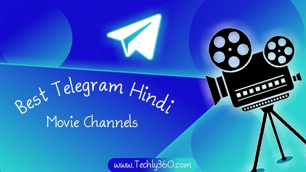 Best 250+ Telegram Hindi Movie Channels List