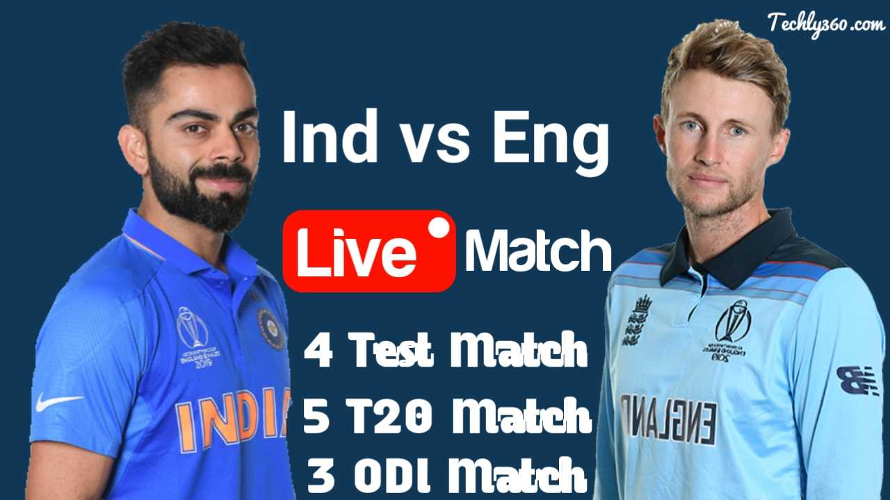 IND vs ENG Live Match Kaise Dekhe 2021 | India vs England Live Match Schedule